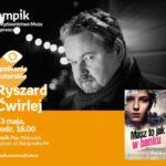 Spotkanie z Ryszardem Ćwirlejem w Poznaniu,23.05