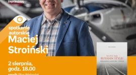 Spotkanie z Maciejem Stroińskim w Poznaniu LIFESTYLE, Książka - Maciej Stroiński 2 sierpnia, godz. 18.00 empik Plac Wolności, Poznań, ul. Ratajczaka 44
