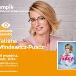 TATIANA MINDEWICZ-PUACZ - SPOTKANIE AUTORSKIE - ŁÓDŹ
