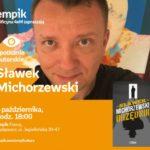Sławek Michorzewski | Empik Focus