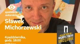 Sławek Michorzewski | Empik Focus LIFESTYLE, Książka - spotkanie autorskie