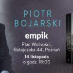 Piotr Bojarski - spotkanie autorskie