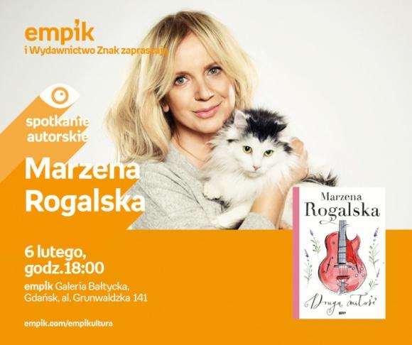 Marzena Rogalska | Empik Galeria Bałtycka LIFESTYLE, Książka - spotkanie autorskie