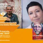 DOMINIK SZCZEPAŃSKI i ANNA SOLSKA-MACKIEWICZ - SPOTKANIE AUTORSKIE - ŁÓDŹ