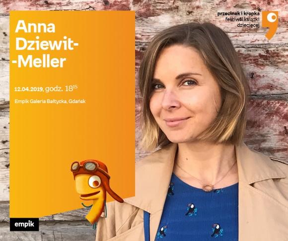 Anna Dziewit-Meller | Empik Galeria Bałtycka LIFESTYLE, Książka - spotkanie