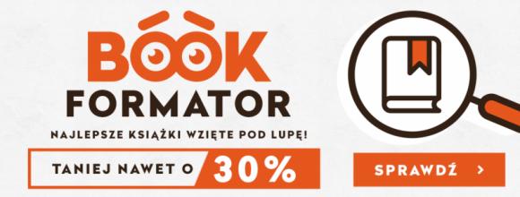 BookFormator – wyjątkowy katalog z książkami od księgarni TaniaKsiazka.pl LIFESTYLE, Książka - TaniaKsiazka.pl wypuściła właśnie pierwszy numer swojego katalogu o literaturze i książkach, które warto przeczytać. Nowości, wywiady, nowinki z branży oraz rekomendacje – oto, co w nim znajdziemy.