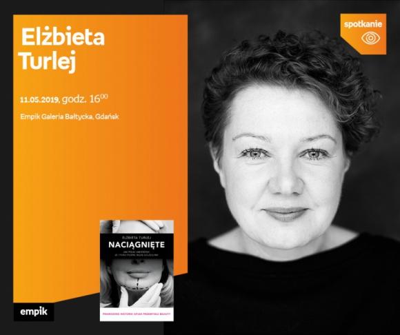 Elżbieta Turlej | Empik Galeria Bałtycka LIFESTYLE, Książka - spotkanie