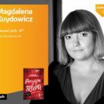 MAGDALENA KUYDOWICZ- SPOTKANIE AUTORSKIE - ŁÓDŹ