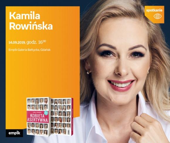 Kamila Rowińska | Empik Galeria Bałtycka LIFESTYLE, Książka - spotkanie