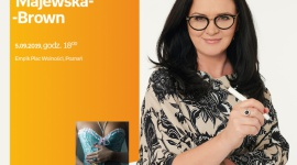 Spotkanie z Niną Majewską- Brown w Poznaniu LIFESTYLE, Książka - Nina Majewska - Brown 5 września, godz. 18:00 Empik Plac Wolności