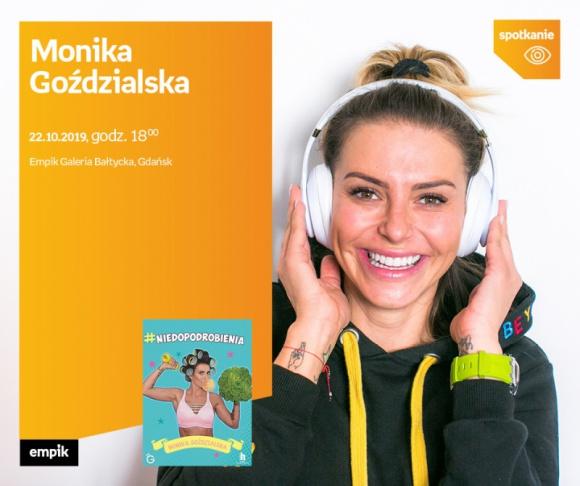 Monika Goździalska | Empik Galeria Bałtycka LIFESTYLE, Książka - spotkanie