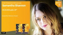 Samantha Shannon | Empik Plac Wolności w Poznaniu LIFESTYLE, Książka - Samantha Shannon 24 października, godz. 18:00 Empik Plac Wolności, Poznań, ul. Ratajczaka 44