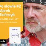 Po słowie #2: Marek Bieńczyk | Księgarnia Empik