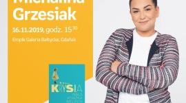 Michalina Grzesiak | Empik Galeria Bałtycka LIFESTYLE, Książka - spotkanie