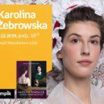 """KAROLINA ŻEBROWSKA (autorka bloga """"DOMOWA KOSTIUMOLOGIA"""") - SPOTKANIE - ŁÓDŹ"""