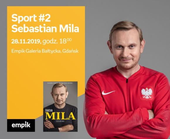 Sport #2: Sebastian Mila | Empik Galeria Bałtycka LIFESTYLE, Książka - spotkanie