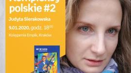 Kompleksy polskie #2: Judyta Sierakowska | Księgarnia Empik LIFESTYLE, Książka - Kompleksy polskie #2. Spotkanie z Judytą Sierakowską w Księgarni Empik
