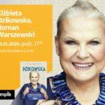 ELŻBIETA DZIKOWSKA oraz ROMAN WARSZEWSKI - SPOTKANIE AUTORSKIE - ŁÓDŹ