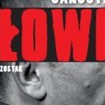 Gangsterski świat w książkach Janusza Szostaka