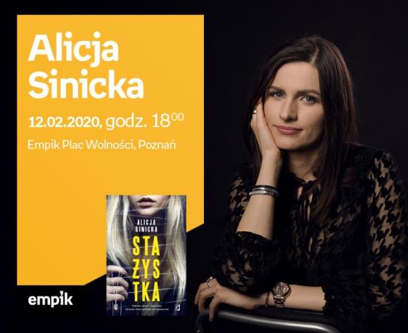 """Spotkanie autorskie z Alicją Sinicką w Poznaniu LIFESTYLE, Książka - Alicja Sinicka zadebiutowała powieścią pt. """"Oczy wilka"""", która momentalnie wspięła się na listy książkowych bestsellerów. Podobnie było w przypadku kolejnych powieści – również obyczajowych z silnym wątkiem sensacyjnym: """"Winnej"""" oraz """"W jego oczach"""""""