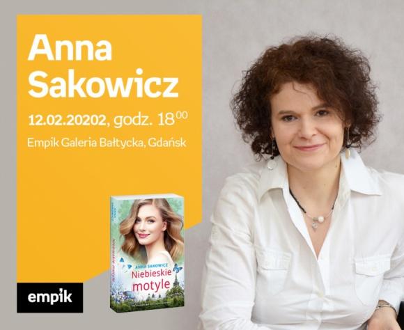 Anna Sakowicz | Empik Galeria Bałtycka LIFESTYLE, Książka - spotkanie