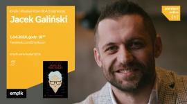 Jacek Galiński - spotkanie online LIFESTYLE, Książka - spotkanie online