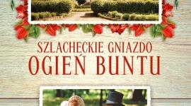 """SZLACHECKIE GNIAZDO. OGIEŃ BUNTU Z tęsknoty za minionymi czasami… LIFESTYLE, Książka - """"Szlacheckie gniazdo. Ogień buntu"""" pióra Moniki Rzepieli, które ukaże się 21 kwietnia nakładem Wydawnictwa Szara Godzina, to kolejna część cyklu """"Saga Polska"""", a równocześnie kontynuacja bestsellerowej powieści """"Szlacheckie gniazdo""""."""