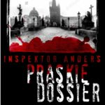 Premiera książki INSPEKTOR ANDERS I PRASKIE DOSSIER